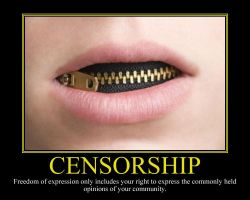 Censorship Motivational Poster by DaVinci41