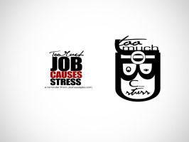 too much job causes stress by xjosh2k6x