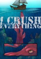 I Crush Everything by thailur