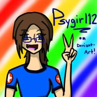 Psygirl12 Is Awesome. PERIOD. by Sarahpiii