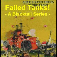 Failed Tanks Episode 20 Special: Trench Destroyers by BlacktailFA