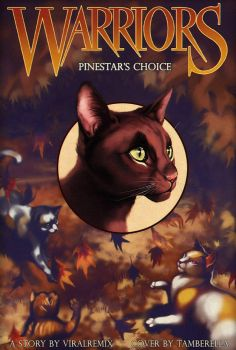 Pinestar's Choice Cover by TamberElla