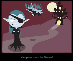 Vampires Can't Be Pirates by PrestoMatic
