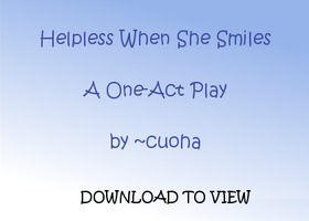 Helpless When She Smiles by cuoha