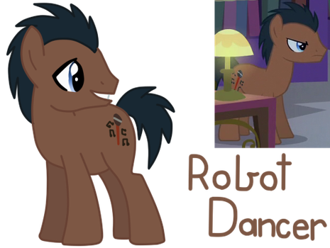 MLP Fan Name #4: Robot Dancer by CubaSandwichPL