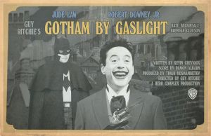 Gotham By Gaslight Guy Ritchie by Hartter