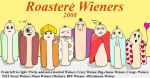 Roastere Wieners by Fyren