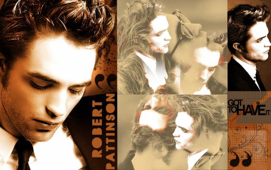 Rob Pattinson got to have it by Miss-deviantE