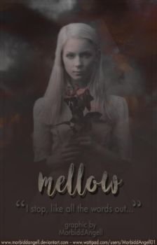 Mellow by MorbiddAngell