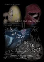 For the Love in her eyes movie by KaidaTheDragon