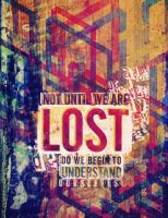 Not until we are lost by Lydia-distracted