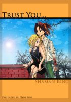 -+- Trust You -+- Shaman King by crying-shinigami