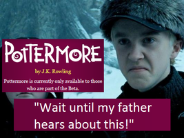 Pottermore Not Open - Draco by LakinBacon
