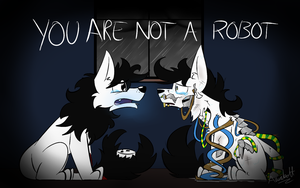 Bloody songs: You are not a robot by ProfessorLucario9