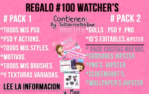 #[Regalo para mis 100 Watcher's] by TutosCreateBluue
