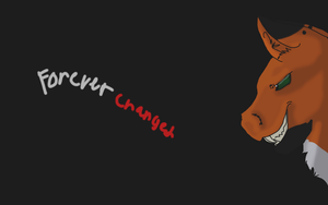Forever changed by TheBlazingEmber