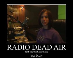 Radio Dead Air Demotivational Poster by Eunacis