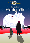 The End Of Walking City by Zeurel