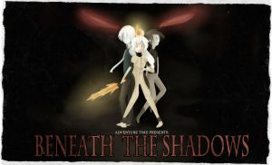 Title Card: Beneath the Shadows by Candlette