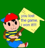 you lost the game, ness won it by sparkachu