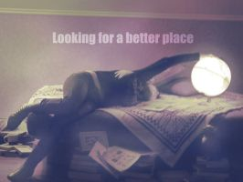 Looking for a better place by Karina-Maria