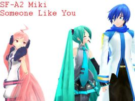 Someone Like You - Miki by Miki-iNSaNiTY