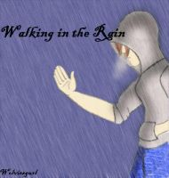 Walking in the Rain by WolviesGurl