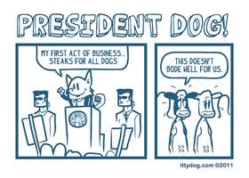 ittydog for president by suedeheadcomic