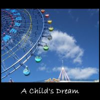 A Childs Dream by SDMcCarty