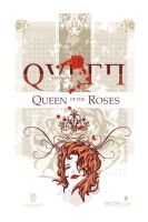 Queen of the Roses by steeldolphin
