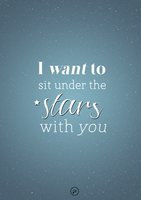 I Want To Sit Under The Stars With You by pixiepot