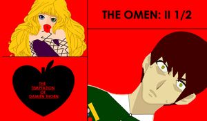 The Omen: II 1/2 The Temptation of Damien Thorn by TheLovelyMrsThorn