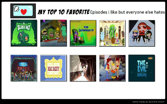 10 Episodes I liked but everyone else hates by Toongirl18