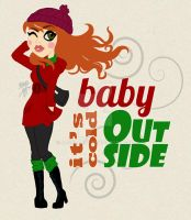 Baby it's cold outside! by janecandy