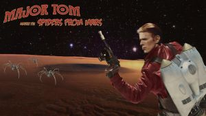 Major Tom Against The Spiders From Mars by 1L2T