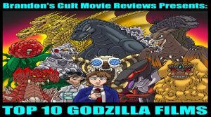 Brandon Tenold: Top 10 Godzilla Films by Enshohma