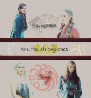 The women are the strong ones by missmaryXD