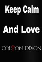 Keep Cam And Love Colton Doxon by animorphs5678
