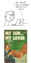 Ugly Book Covers - My Son.. My Lover by RomanJones