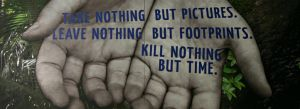 Take nothing, Leave nothing, Kill nothing by Tooootsie