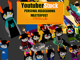 YTS Personal headcanons-TROLLS-  MASTER POST by Psycho-CandyAddicted