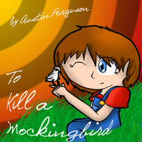 To Kill A Mockingbird by TheReturnedSpriter