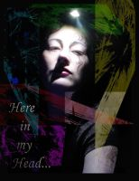 Here in my head by LadyDagger