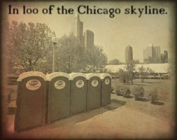 In Loo of the Chicago Skyline by TessieLAmour