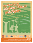 UTB/TSC Wellness, Fitness and Nature event flyer by lluviamaya