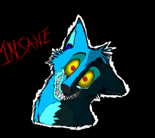 INSANE by Sooty123