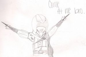 Come at me bro by Holleester