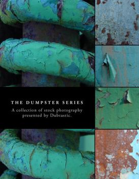 Dumpster Series by dubtastic