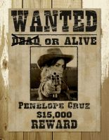 Wanted Poster Penelope Cruz by zeke-ulrich
