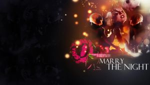 Wallpaper Marry the night by MyRiotWorld